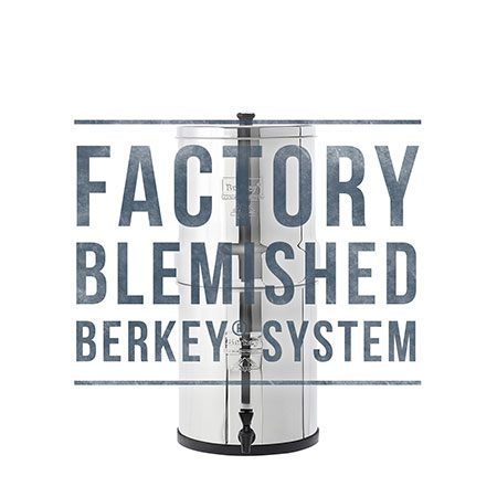 Big Berkey Scratch and Dent Sale for Water Filtration